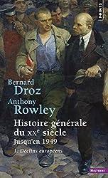 Histoire générale du Xxe siècle. Jusqu'en 1949, tome 1 : Déclins européens