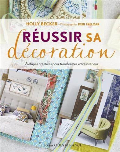 Reussir sa decoration