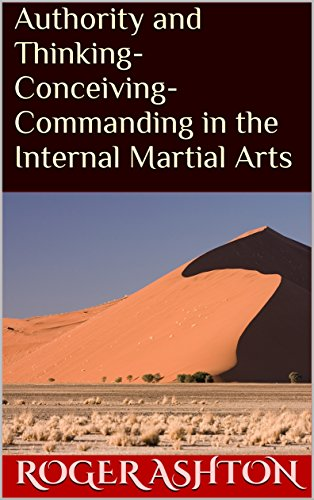 authority-and-thinking-conceiving-commanding-in-the-internal-martial-arts-english-edition