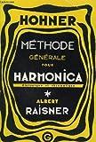 methode generale pour harmonica diatonique et chromatique complete pour soliste 16? edition