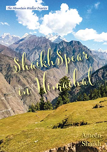 ShaikhSpear in Himachal