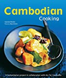 Image de Cambodian Cooking: A humanitarian project in collaboration with Act for Cambodia [Cambodian Cookbook, 60 Recipes]