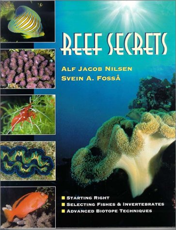 reef-secrets-starting-right-selecting-fishes-and-invertebrates-advanced-biotope-techniques