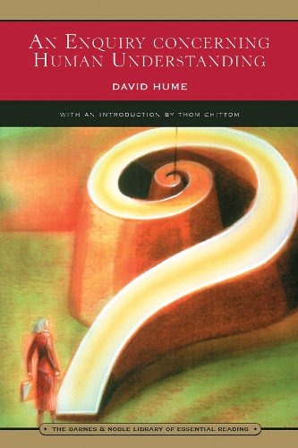 An Enquiry Concerning Human Understanding: And Selections from a Treatise of Human Nature (Barnes & Noble Library of Essential Reading)