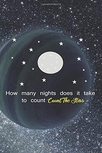 How Many Nights Does It Take To Count The Stars?: Blank Lined Notebook ( Alien ) Planet