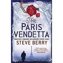 The Paris Vendetta by Steve Berry (2010-04-15)