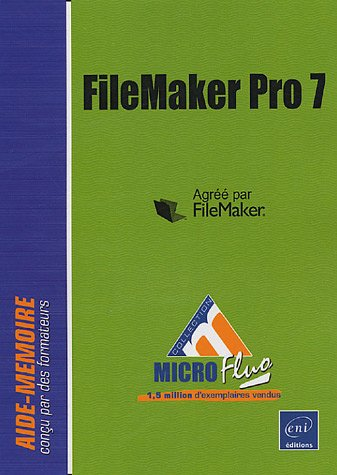 FileMaker Pro 7 par Catherine Guérois
