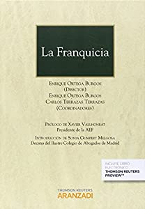 franquicias: La Franquicia  (Papel + e-book) (Gran Tratado)