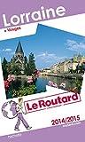 Guide du Routard Lorraine 2014/2015