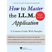 How to Master the LLM Application: A Concise Guide with Samples (Guide to the LLM Admissions Process Book 2) (English Edition)