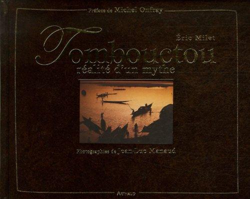 Tombouctou : Réalité d'un mythe par Eric Milet