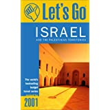 Let's Go 2001 Israel: And the Palestinian Territories (Let's Go. Israel and the Palestinian Territories)