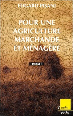 Pour une agriculture marchande
