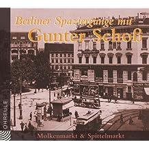 Berliner Spaziergänge. Molkenmarkt & Spittelmarkt. CD (Ohreule)