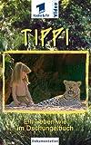 Tippi - Ein Leben wie im Dschungelbuch [VHS]