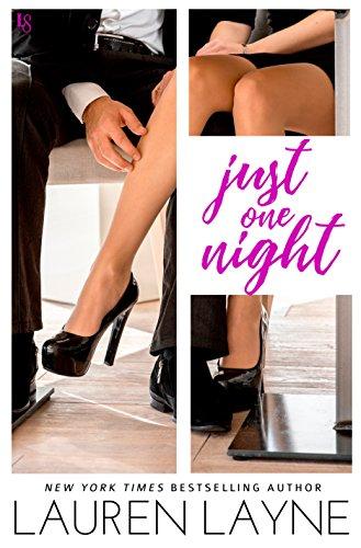 Just One Night: A Sex, Love & Stiletto Novel (Sex, Love, & Stiletto Series Book 3) (English Edition) Oxford Stiletto