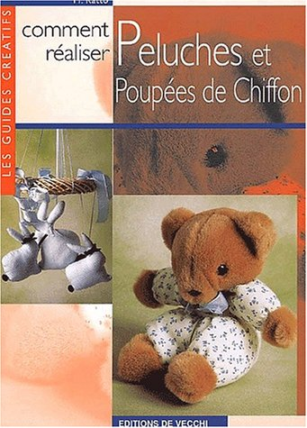 Comment réaliser peluches et poupées de chiffon