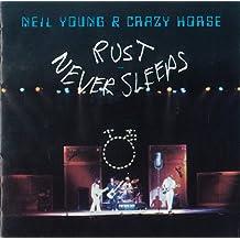 Rust Never Sleeps [Re-Issue]
