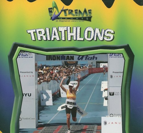 Triathlons (Extreme Sports) por John E. Schindler