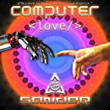 Computer Love (Cyber X-Tended)