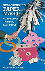 Self-Working Paper Magic: 81 Foolproof Tricks (Dover Magic Books) by Karl Fulves (2011-11-02)