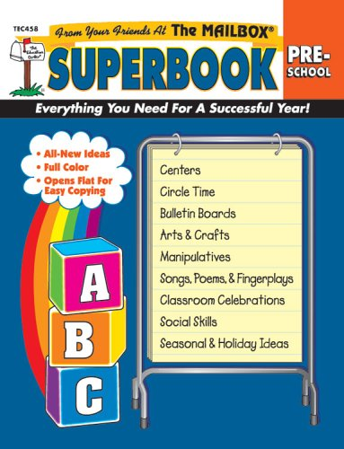 The Mailbox Superbook, Preschool: Your Complete Resource for an Entire Year of Preschool Success