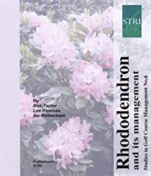 Rhododendron and Its Management (Studies in golf course management)