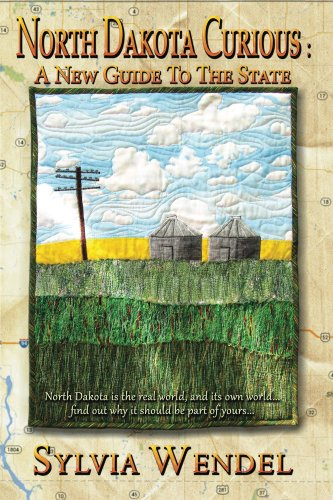 North Dakota Curious: A New Guide to the State (English Edition)