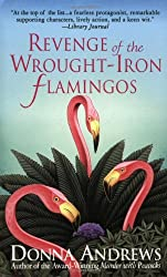 Revenge of the Wrought-Iron Flamingos (Meg Langslow Mysteries) by Donna Andrews (2002-11-18)