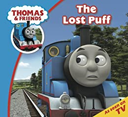Thomas & Friends: The Lost Puff (Thomas & Friends Story Time Book 14) by [Awdry, Reverend W]