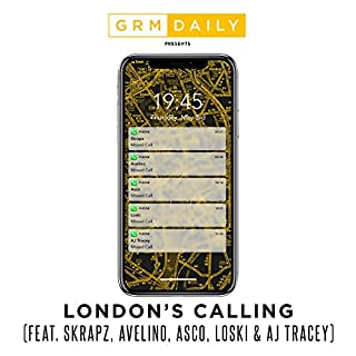 London's Calling (feat. Skrapz, Avelino, Asco, Loski & AJ Tracey) [Explicit]