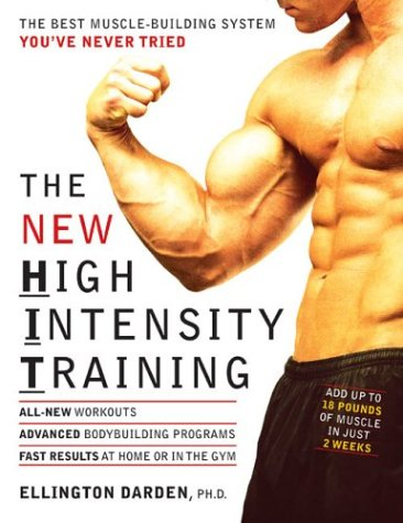 -the-new-high-intensity-training-the-best-muscle-building-system-youve-never-tried-by-darden-ellingt