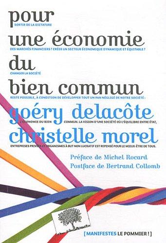 Pour une économie du bien commun : Des pistes pour développer le troisième secteur de l'économie française