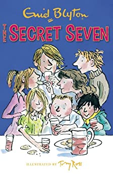 Secret Seven: The Secret Seven: Book 1 by [Blyton, Enid]