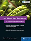 SAP Master Data Governance: The Comprehensive Guide to SAP MDG