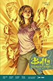 Buffy The Vampire Slayer (Staffel 11): Bd. 2: Die Eine!