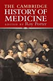 The Cambridge History of Medicine
