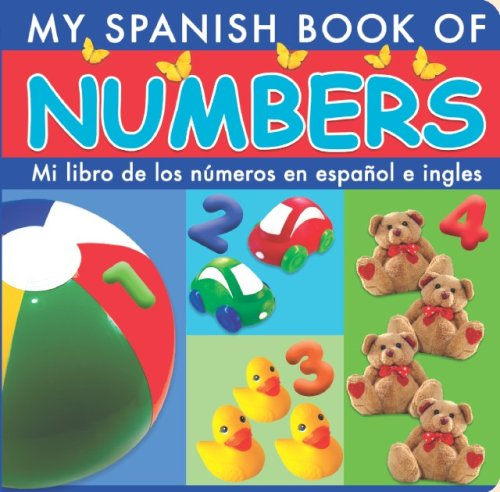 Mi Libro De Los Numeros En Espanol E Ingles/My Spanish Book of Numbers