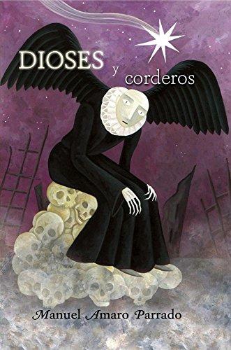Dioses y corderos por Manuel Amaro Parrado