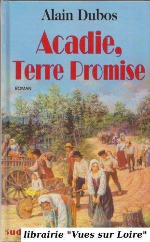 Acadie Terre Promise [Pdf/ePub] eBook