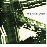 Songtexte von DJ Q - Face the Music