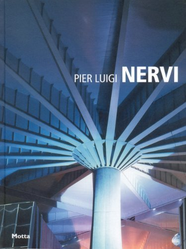 Pier Luigi Nervi: Minimum Series by Tullia Iori (2009-05-30)