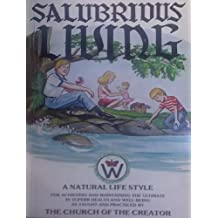 SALUBRIOUS LIVING (English Edition)