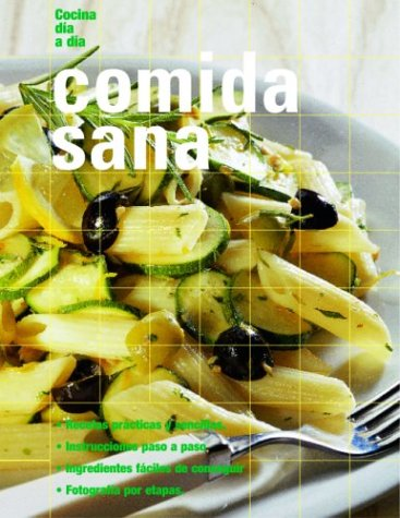 Descargar Libro Comida Sana / Healthy Food (Cocina Dia a Dia) de Catherine Atkinson