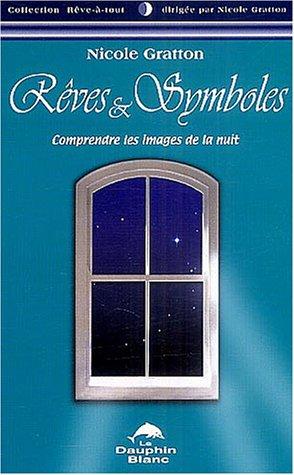 Rÿªves et symboles : Comprendre les images de la nuit