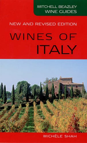 Wines of Italy (Mitchell Beazley Wine Guides)