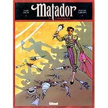 Matador, tome 3 : L'Orgueilleux