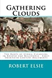 Gathering Clouds: The Roots of Ethnic Cleansing in Kosovo and Macedonia - Early Twentieth-Century Documents (Albanian Studies) (Volume 4) by Robert Elsie (2015-02-06)