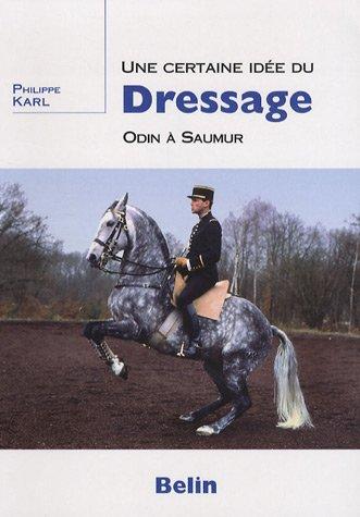 Une certaine idée du dressage : Odin à Saumur