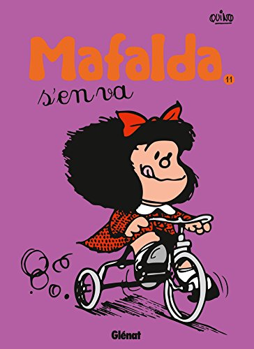 Mafalda - Tome 11 NE: Mafalda s'en va